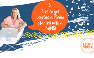 Social Media for Business:  3 tips to get started properly.