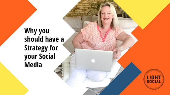 Why you should have a Social Media Strategy for your Small Business