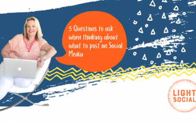 What to Post on Social Media: 5 Questions to ask